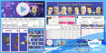 PlanIt - Science Year 6 - Scientists and Inventors Unit Pack - planit, science, year 6,  scientists and inventors, unit pack