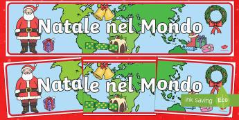 Natale nel Mondo striscione Italian - Natale, natale nel mondo, Babbo natale, feste, buone feste, regali, buon natale, striscione, interna