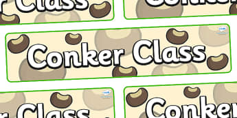 Conker Themed Classroom Display Banner - Themed banner, banner, display banner, Classroom labels, Area labels, Poster, Display, Areas