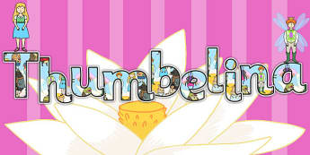Thumbelina Display Lettering - stories, story books, display