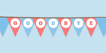 Goodbye Bunting - goodbye, bunting, display bunting, display, school leavers