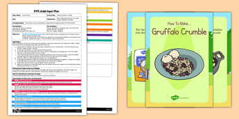 Making Gruffalo Crumble to Support Teaching on the Gruffalo EYFS Adult Input Plan and Resource Pack - adult led, plan
