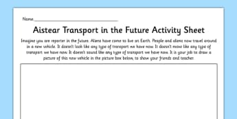 Aistear Transport in the Future Activity Sheet - roi, irish, republic of ireland, aistear, transport, worksheet