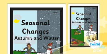 PlanIt - Science Year 1 - Seasonal Changes (Autumn and Winter) Unit Book Cover - planit, science, year 1, book cover, seasonal changes, autumn, winter