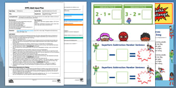 EYFS Superhero Subtraction From 10 Adult Input Plan and Resource Pack - Using quantities and objects, add and subtract two single-digit numbers, count on or back to find th