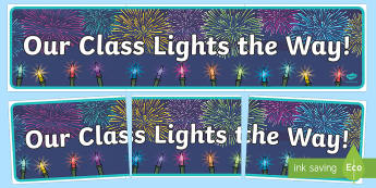 Our Class Lights the Way! Display Banner
