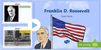 Franklin D. Roosevelt Fast Facts PowerPoint - American Presidents, American History, Social Studies, Barack Obama, Lyndon B. Johnson, Franklin D.