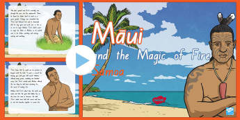 Samoan Myths - Maui and The Magic of Fire PowerPoint - Maui, fire, myths, legends, story telling, Samoa