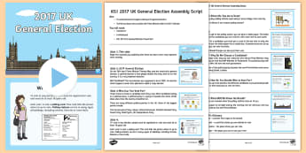 KS1 General Election 2017 Assembly Script and PowerPoint Pack -  uk general election, UK general election, Prime Minister, prime minister, Theresa May, 2017 electio