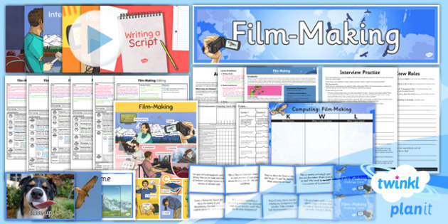 PlanIt Computing Year 6 Film Making Unit Pack - planit, computing, year 6, film making, unit pack