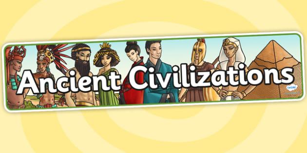 Ancient Civilizations Display Banner - ancient civilizations