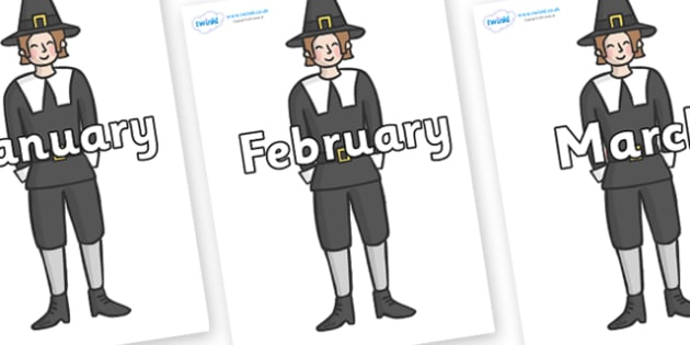 Months of the Year on Pilgrims - Months of the Year, Months poster, Months display, display, poster, frieze, Months, month, January, February, March, April, May, June, July, August, September