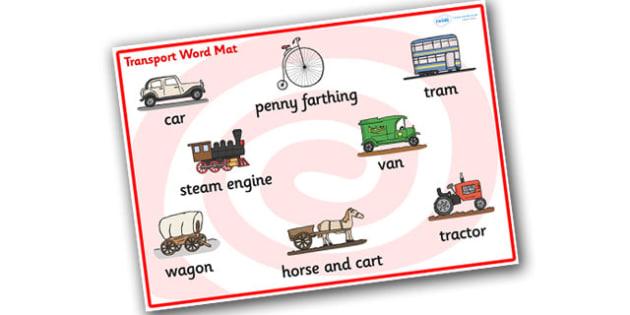 Old Transport Word Mat - Transport words, word mat, Foundation stage, , car, van, lorry, bike, motorbike, plane, aeroplane, tractor, truck, bus