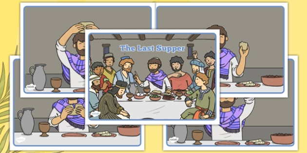 The Last Supper Story Sequencing - Easter, celebrations, religion