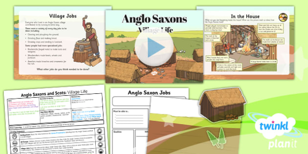 PlanIt - History LKS2 - Anglo Saxons and Scots Lesson 3: Village Life Lesson Pack