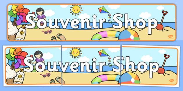 Seaside Souvenir Shop Banner - Sea, seaside, display banner, Under the sea, sea, seaside, topic, water, tide, waves, sand, beach, sea, sun, holiday, coast