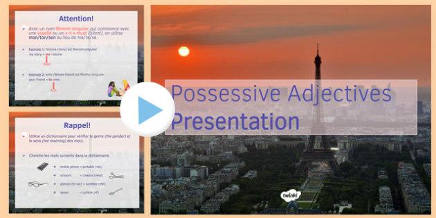 Adjectifs possessifs présentation Possessive Adjectives PowerPoint - possessive, adjectives, powerpoint