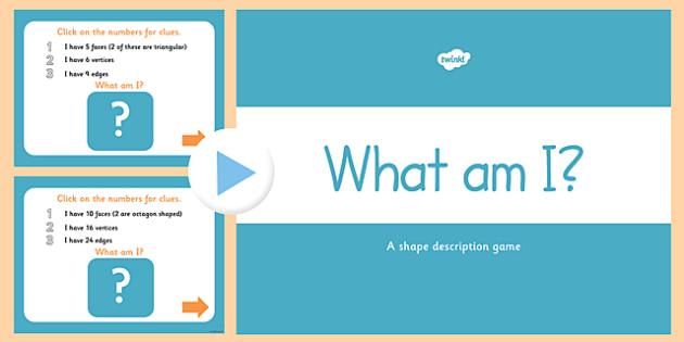 What Am I 3D Shape Properties PowerPoint - 3D, shapes, powerpoint
