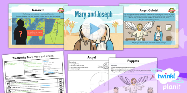 PlanIt - RE Year 3 - The Nativity Story Lesson 1: Mary and Joseph Lesson Pack - Nazareth, angel, Gabriel, Jesus