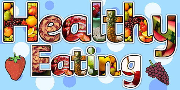 Healthy Eating Photo Display Lettering - health, food, healthy