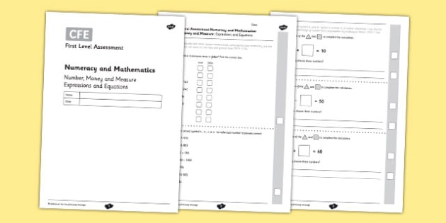First Level Assessment: Number, Money and Measure - Expressions and Equations - CfE, numeracy, mathematics