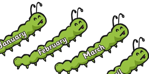 Months of the Year on Caterpillars - Caterpillar, Weeks poster, Months display, display, poster, frieze, Days of the week