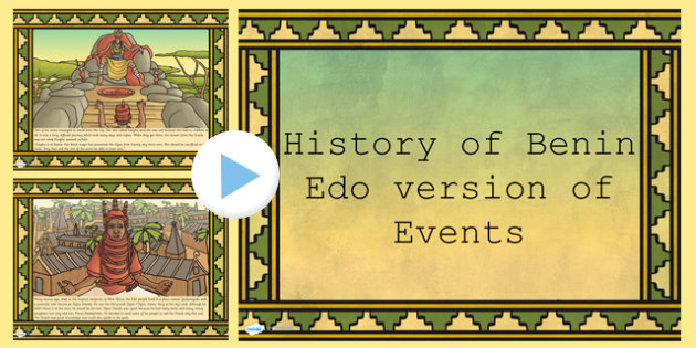 History of Benin Edo Version of Events Story PowerPoint - stories