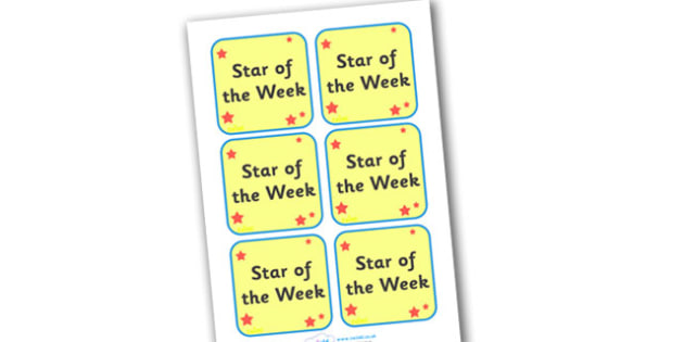 Star of The Week Badges - star, starts, badges , badge, star of the week, reward, award, well done, label, sign, children, special