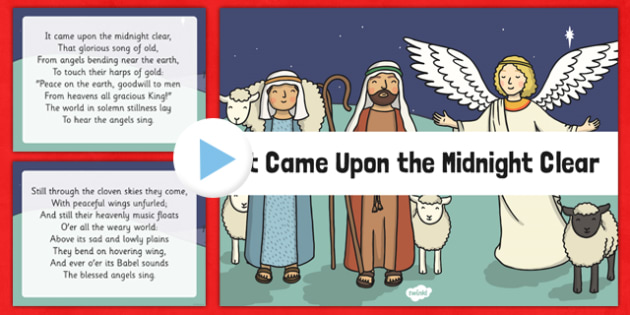 It Came Upon the Midnight Clear Christmas Carol Lyrics PowerPoint - it came upon the midnight clear, christmas carol