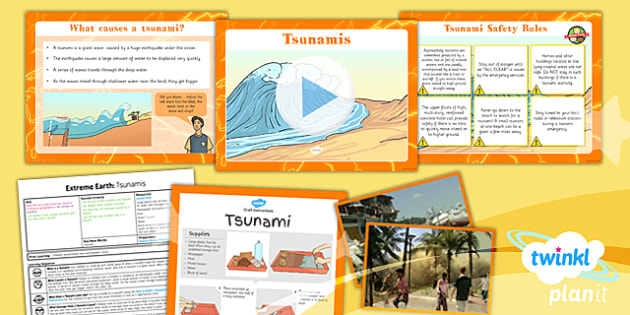 PlanIt - Geography Year 3 - Extreme Earth Lesson 5: Tsunamis Lesson Pack