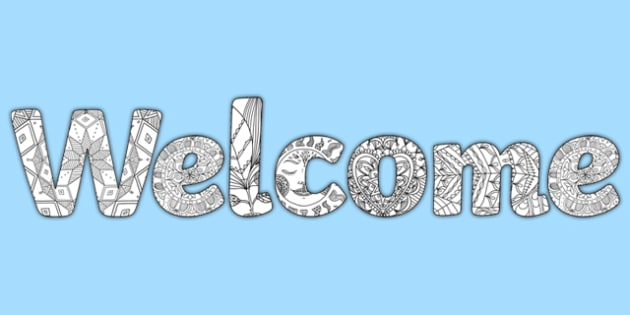 'Welcome' Mindfulness Colouring Display Lettering