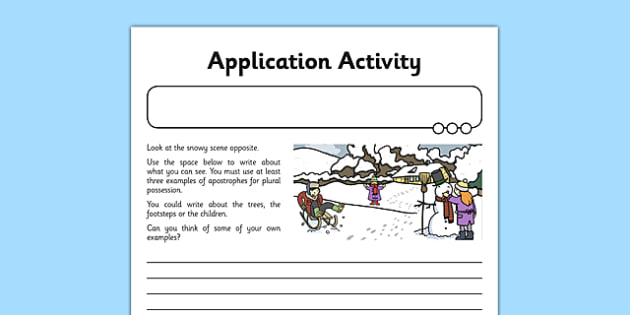 Apostrophes Application Activity Sheet - GPS, singular, plural, possession, belonging, worksheet