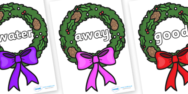 Next 200 Common Words on Christmas Wreaths - Next 200 Common Words on  - DfES Letters and Sounds, Letters and Sounds, Letters and sounds words, Common words, 200 common words
