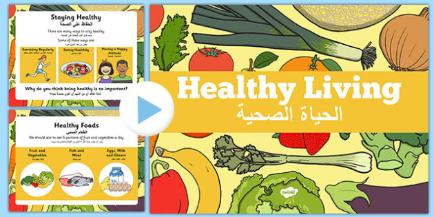 Healthy Eating and Living PowerPoint Arabic Translation - arabic, powerpoint, power point, interactive, powerpoint presentation, healthy eating, healthy living, health powerpoint, how to be healthy, presentation, slide show, slides, discussion aid, d