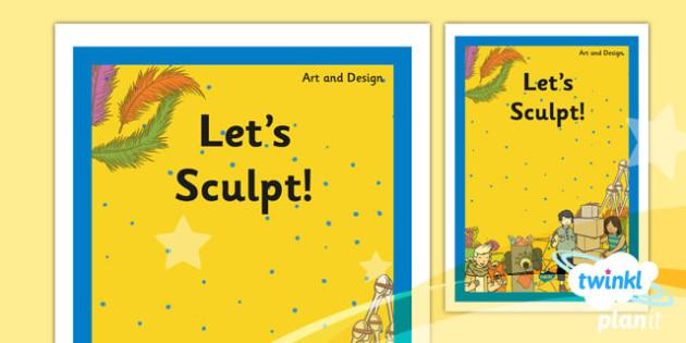 PlanIt - Art KS1 - Let's Sculpt Unit Book Cover - planit, book cover, art and design, art, ks1, lets sculpt