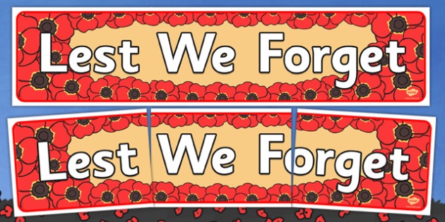 Lest We Forget Display Banner - Lest we forget, display, banner, sign, poster, Season, seasons, Remembrance Day, war, battle, world war, poppy, cross, army, fight, 11 November, Remembrance Sunday, heroes