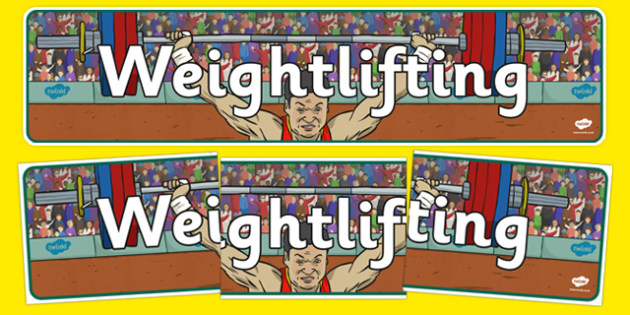 The Olympics Weightlifting Display Banner - weightlifting, lifting, weights, Olympics, Olympic Games, sports, Olympic, London, 2012, display, banner, poster, sign, activity, Olympic torch, medal, Olympic Rings, mascots, flame, compete, events, tennis