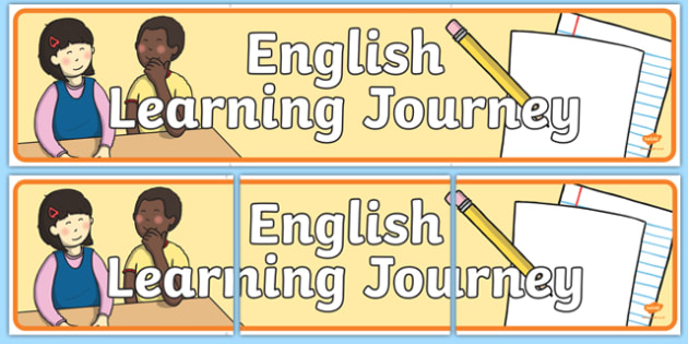 English Learning Journey Display Banner - english, learning journey, learn, journey, display banner, display, banner