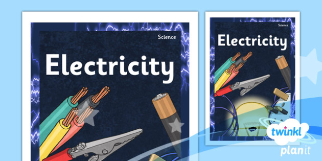 PlanIt - Science Year 4 - Electricity Unit Book Cover - planit, science, year 4, electricity, book cover