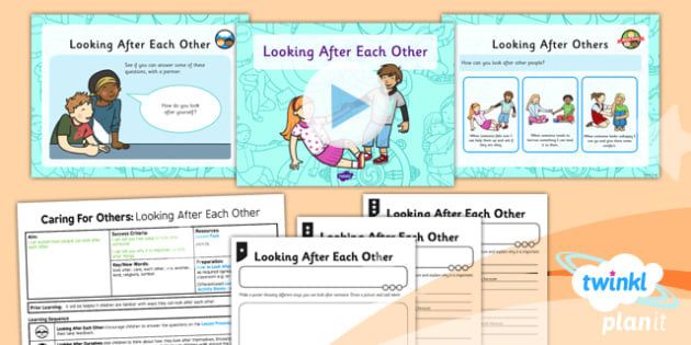 PlanIt - RE Year 1 - Caring for Others Lesson 1: Looking After Each Other Lesson Pack - planit, kindness, caring
