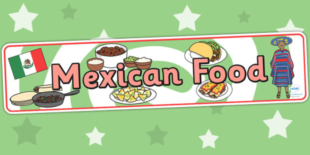 Mexican Food Display Banner - mexico, mexican, food, banner