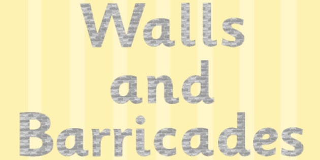Walls and Barricades Display Lettering - walls, barricades, display lettering