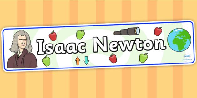 Isaac Newton Display Banner - isaac newton, display banner, banner for display, banner, display, display header, header, header for display, class display