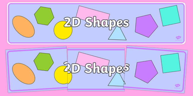 2D Shape Banner - 2D Shape display, shape display, shape banner, shape names, shape Pictures, Shape Words
