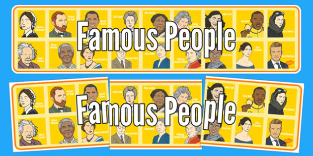 Famous People Display Banner - famous people, display banner, display, banner, famous, people, fame