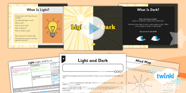 PlanIt - Science Year 3 - Light Lesson 1: Light and Dark Lesson Pack