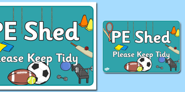 PE Shed Sign - pe, shed, sign, display, physical education, sports, games, activities