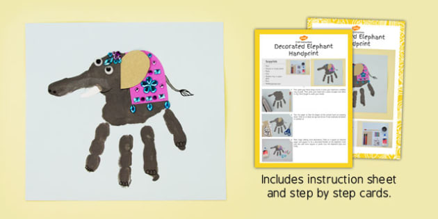 Decorated Elephant Handprint Craft Instructions - decorated, elephant, handprint, craft, instructions
