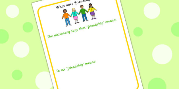 What Does Friendship Mean Worksheet - communication, friends