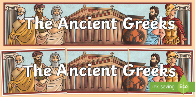 The Ancient Greeks Display Banner - ancient greece, greek, banner